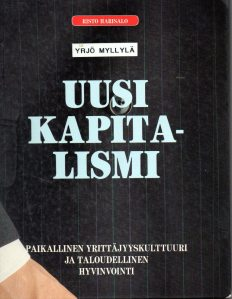 Risto Harisalo, Uusi kapitalismi