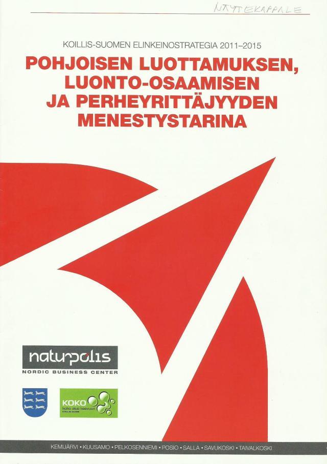 Koillis-Suomen Delfoi- työpaja ja tulevaisuusverstas-perustainen elinkeinoststrategia