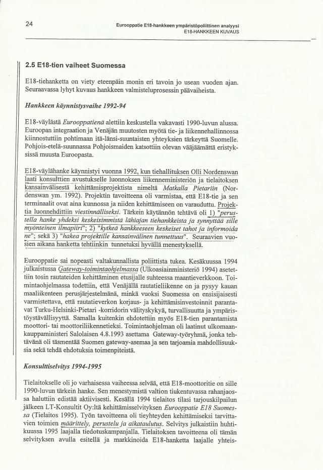 E18 ja ympäristöpoliittinen analyysi