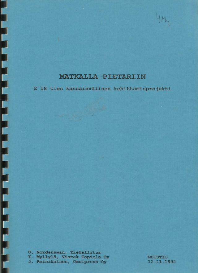 MATKALLA PIETARIIN - E18-tien kansainvälinen kehittämisprojekti