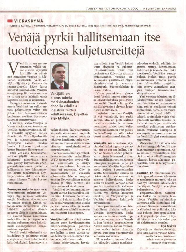 HS Vieraskynä 31.5.2007:  Venäjä pyrkii kehittämään kannattavia kuljetusreittejä, joita se voi itse hallita