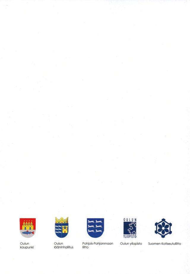 Tilaisuuden järjestäjät ja rahoittajat: Oulun kaupunki, Oulun lääninhallitus, Pohjois-Pohjanmaan liitto, Oulun yliopisto, Suomen Kotiseutuliitto.