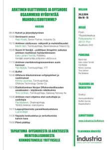 Ohjelma, Arktinen ulottuvuus ja Offshore 20.3.2014. Industria Oy.