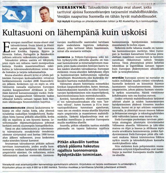 HS Vieraskynä 12.8.2012, Kultasuoni....